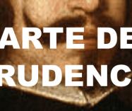 """Frases de """"El arte de la prudencia"""" de Baltasar Gracián"""