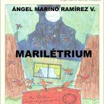 """Frases de """"Marilétrium"""" de Ángel Marino Ramírez Velásquez"""