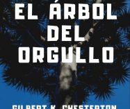 """""""El árbol del orgullo"""" de Gilbert Keith Chesterton"""