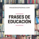 Frases de Educación