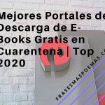 Mejores Portales de Descarga de E-Books Gratis en Cuarentena | Top 2020