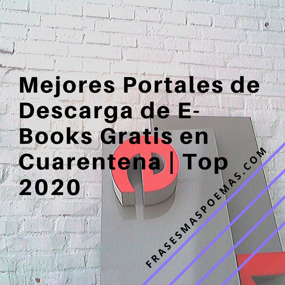 Mejores Portales de Descarga de E-Books Gratis en Cuarentena   Top 2020