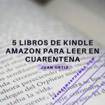 5 Libros de Kindle Amazon para leer en cuarentena