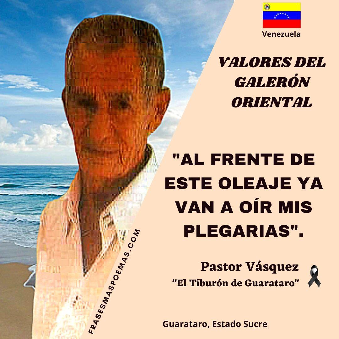 PASTOR VÁSQUEZ EL TIBURÓN DE GUARATARO