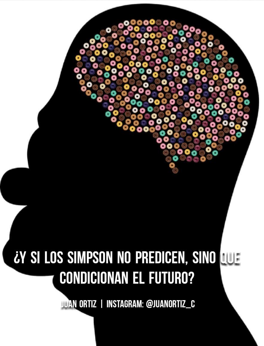 ¿Y si Los Simpson no predicen, sino que condicionan el futuro?