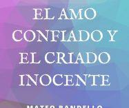 """""""El amo confiado y el criado inocente"""" de Mateo Bandello"""