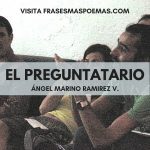 """""""El preguntatario"""" de Ángel Marino Ramírez Velásquez"""