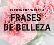 Frases de Belleza