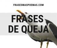Frases de Queja