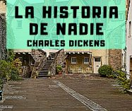 """""""La historia de nadie"""" de Charles Dickens"""