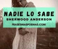 """""""Nadie lo sabe"""" de Sherwood Anderson"""
