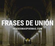 Frases de Unión