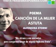 """""""Canción de la mujer astuta"""" de Alfonsina Storni"""