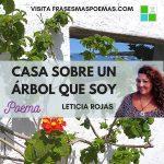 """""""Casa sobre un árbol que soy"""" de Leticia Rojas"""