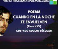 """""""Cuando en la noche te envuelven"""" Rima XXV de Gustavo Adolfo Bécquer"""