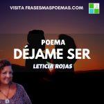 """""""Déjame ser"""" de Leticia Rojas"""