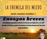 """""""La enemiga del miedo"""" de Ángel Marino Ramírez"""