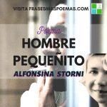 """Hombre pequeñito"" de Alfonsina Storni"