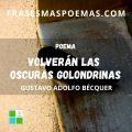 """Volverán las oscuras golondrinas"" Rima LIII de Gustavo Adolfo Bécquer"