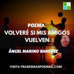"""""""Volveré si mis amigos vuelven"""" de Ángel Marino Ramírez"""