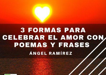 3 formas para celebrar el amor con poemas y frases
