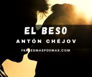 """""""El beso"""" de Antón Chéjov"""