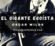 """El Gigante Egoísta"" de Oscar Wilde"