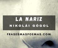 """""""La nariz"""" de Nikolái Gógol"""