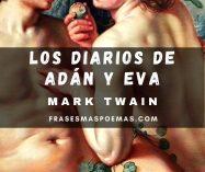 """""""Los diarios de Adan y Eva"""" de Mark Twain"""