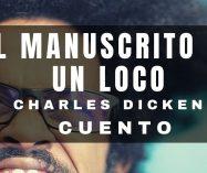 """""""El manuscrito de un loco"""" de Charles Dickens"""