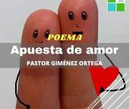 """""""Apuesta de amor"""" de Pastor Giménez Ortega"""
