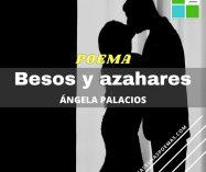 """""""Besos y azahares"""" de Ángela Desirée Palacios"""