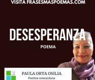 """""""Desesperanza"""" de Paula Orta Osilia"""