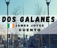"""""""Dos galanes"""" de James Joyce"""
