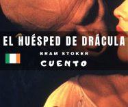 """""""El huésped de Drácula"""" de Bram Stoker"""