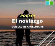 """El noviazgo"" de Guillaume Apollinaire"