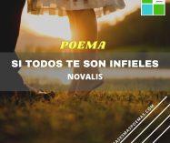 """""""Si todos te son infieles"""" de Novalis"""