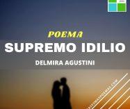 """""""Supremo idilio"""" de Delmira Agustini"""