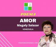 """""""Amor"""" de Magaly Salazar"""
