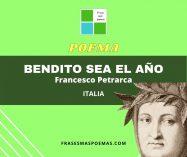 """""""Bendito sea el año"""" de Francesco Petrarca"""