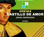 """""""Castillo de amor"""" de Jorge Manrique (Poema)"""