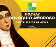 """Coloquio amoroso"" de Santa Teresa de Ávila (Poema)"