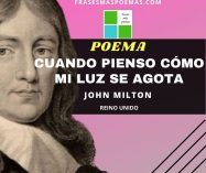 """Cuando pienso cómo mi luz se agota"" de John Milton (Poema)"