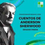Cuentos de Sherwood Anderson