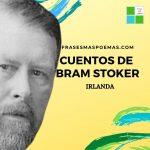 Cuentos de Bram Stoker