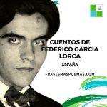 Cuentos de Federico García Lorca