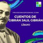Cuentos de Gibrán Jalil Gibrán