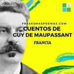 Cuentos de Guy de Maupassant