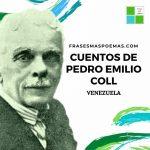 Cuentos de Pedro Emilio Coll