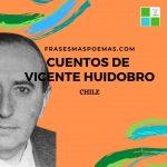 Cuentos de Vicente Huidobro